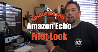 SpiderWayne's Amazon Echo First Look