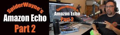 Part 2 Having Fun With Echo